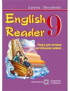 English Reader: Книга для читання англійською мовою. 9 клас