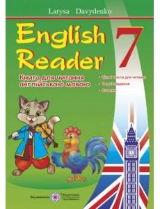 English Reader: Книга для читання англійською мовою. 7 клас